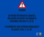 ATENÇÃO: não haverá expediente na Câmara nos dias 15 e 16/02