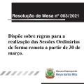 Resolução de Mesa dispõe sobre regras para realização da Sessão Remota