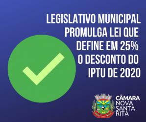 Legislativo Municipal promulga Lei que define em 25% o desconto do IPTU de 2020